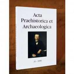 Acta Praehistorica et Archaeologica 1999