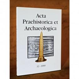 Acta Praehistorica et Archaeologica 2000